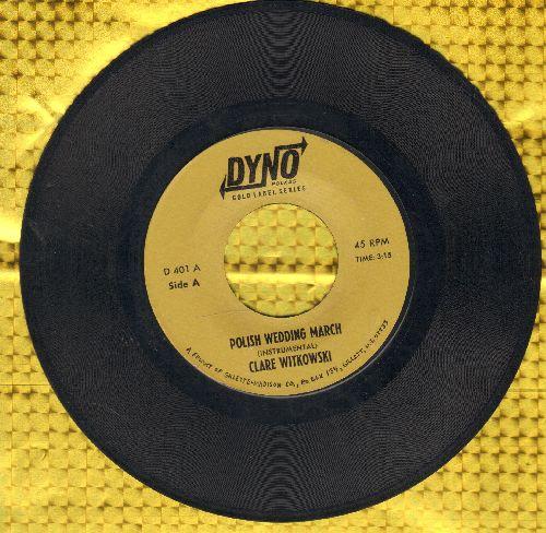 Witkowski, Clare - Polish Wedding March/Krakowiak (Instrumental) - EX8/ - 45 rpm Records